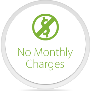 No Monthly Charges