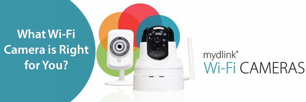 right wifi camera for you